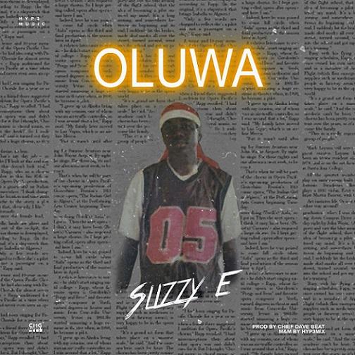 Slizzy E - Oluwa