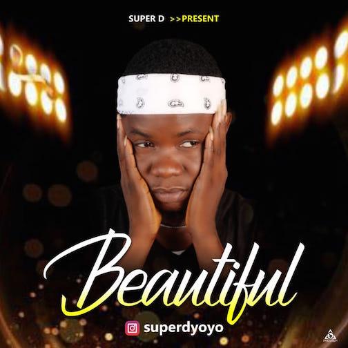 Super D - Beautiful