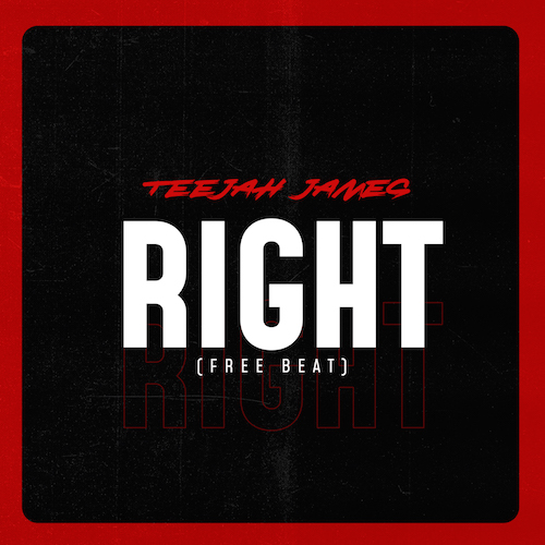 Teejah James - Right (Prod. By Teejah James)