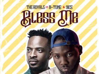 The Royals - Bless Me Ft. B-tone x 9ice