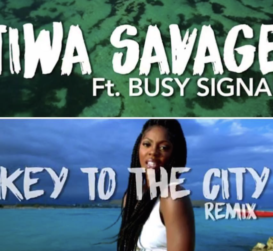 Tiwa Savage - Keys To The City (Remix) Ft. Busy Signal