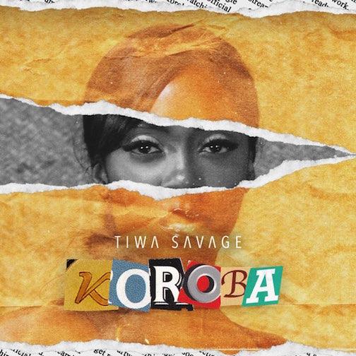 Tiwa Savage - Koroba