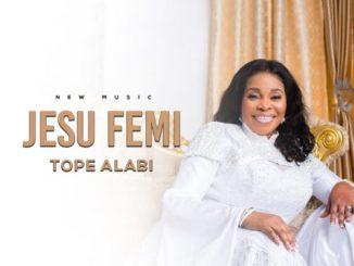 Tope Alabi - Jesu Femi