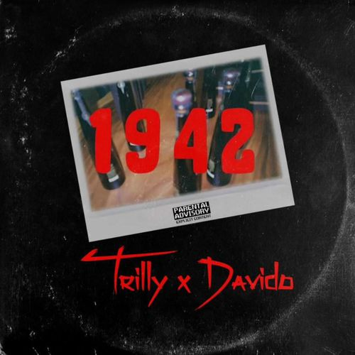Trilly - 1942 Ft. Davido