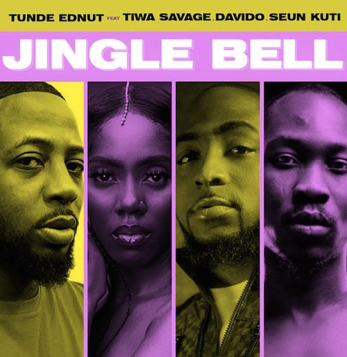 Tunde Ednut - Jingle Bell Ft. Davido & Tiwa Savage