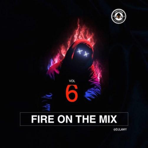 DJ Lawy - Fire On The Mix Vol. 6