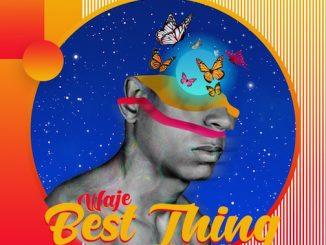 Waje - Best Thing Video