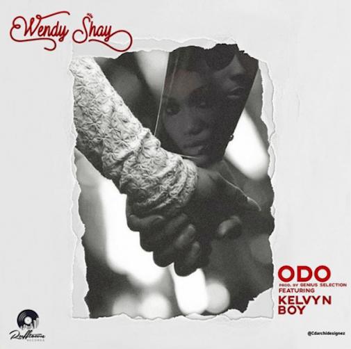 Wendy Shay Ft. Kelvyn Boy - Odo