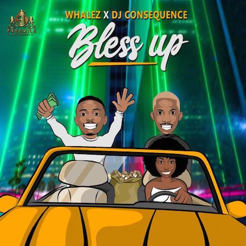 Whalez x DJ Consequence - Bless Up