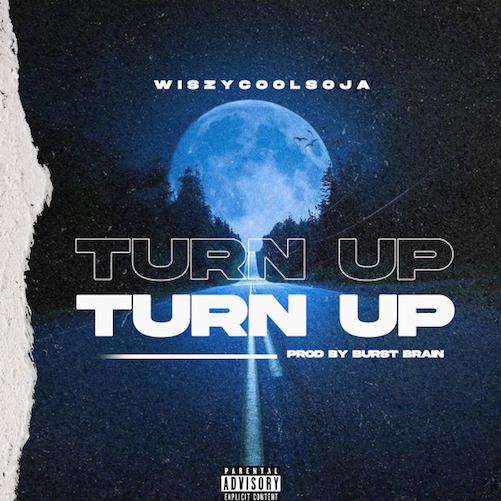 WiszyCoolsOja - Turn Up