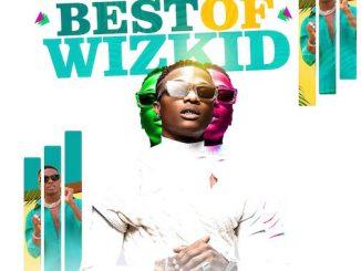 DJ Maff - Best Of Wizkid Mix 2021