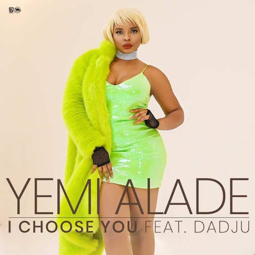 Yemi Alade Ft. Dadju - I Choose You