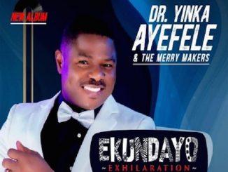 Yinka Ayefele - Ekundayo Album