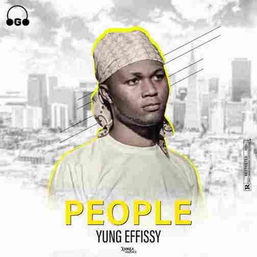 Yung Effissy - People