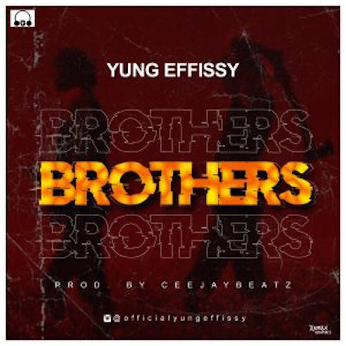 Yung Effisy - Brothers