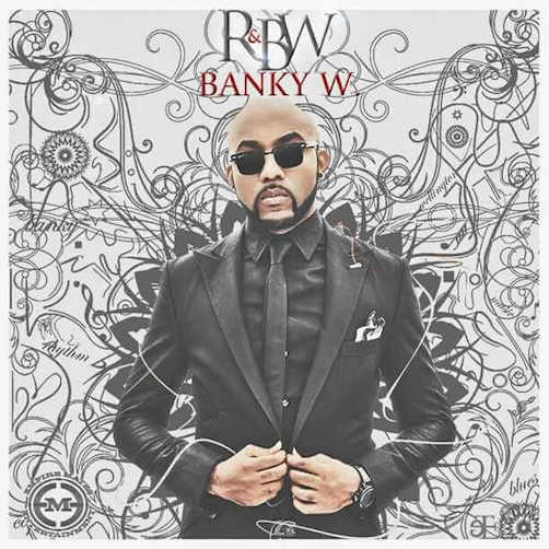 Banky W - Be My Lover (Yes/No Part II) Ft. Niyola