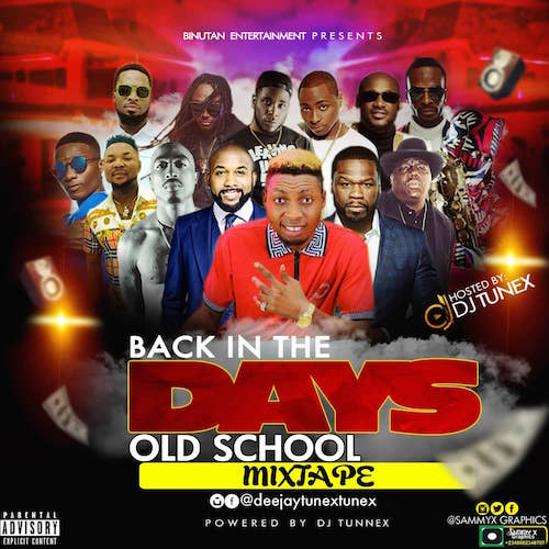https://www.flexymusic.ng/wp-content/uploads/dj-tunex-back-in-the-days-old-school-mixtape-download-dj-mix.jpeg