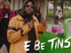 Dremo - E Be Tins Ft. Mayorkun video