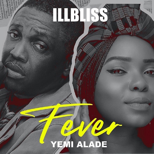 https://www.flexymusic.ng/wp-content/uploads/iLLbliss-Fever-download-mp3.jpeg