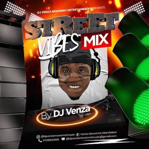 DJ Venza - Street Vibes Mix