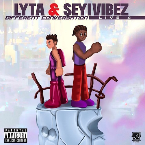 Lyta - Different Conversation (Live For) Ft. Seyi Vibez
