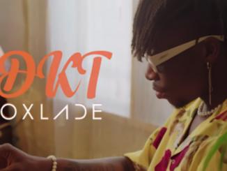 Video Oxlade - DKT
