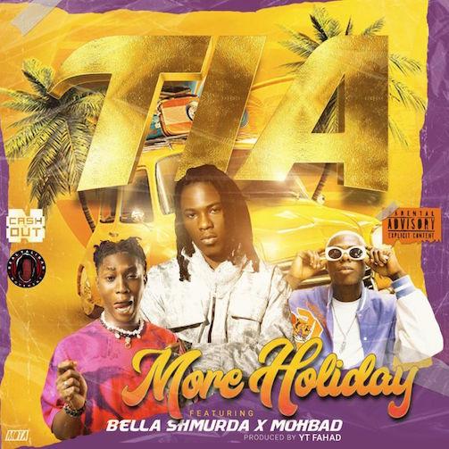 TIA - More Holiday Ft. Bella Shmurda & Mohbad